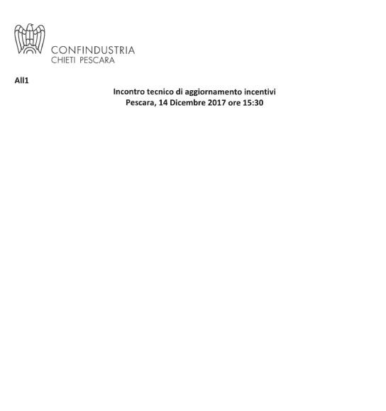 INCONTRO TECNICO DI AGGIORNAMENTO INCENTIVI - PESCARA 14 DICEMBRE 2017