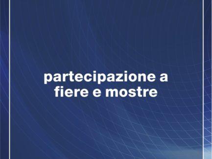 INTERNAZIONALIZZAZIONE Partecipazione a Fiere e Mostre