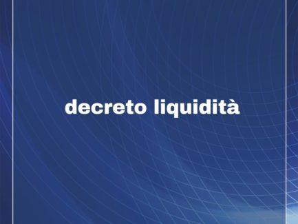 DECRETO LIQUIDITA' n.23 - 8 aprile 2020