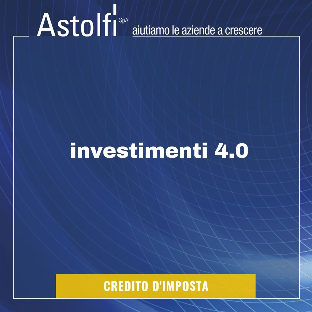 CREDITO DI IMPOSTA Investimenti 4.0
