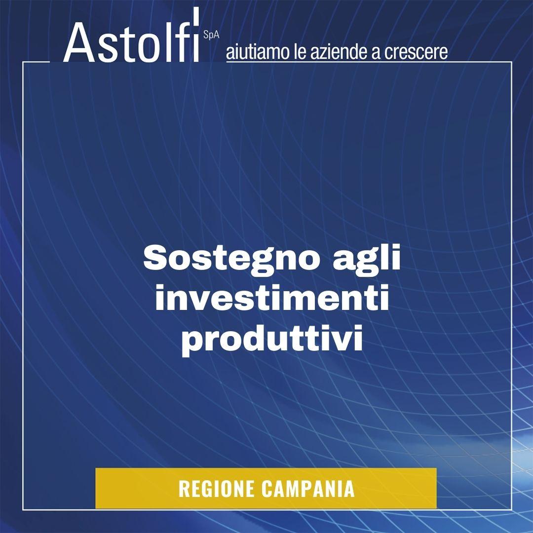 FINANZIAMENTO: Sostegno agli investimenti produttivi in Campania